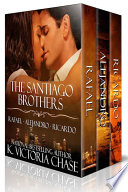 The Santiago Brothers Series  Books 1 3