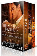 The Santiago Brothers Series (Books 1-3)