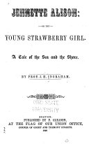 download ebook jennette alison; or, the young strawberry girl pdf epub