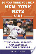 So You Think You re a New York Mets Fan