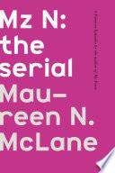 Mz N  the Serial