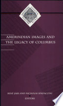 Amerindian Images and the Legacy of Columbus
