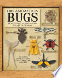 Origami Masters Bugs : the biggest names in modern...