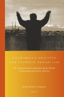 Charismatic Practice and Catholic Parish Life