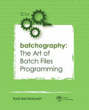 Batchography : engineers, programers and home users alike. it...