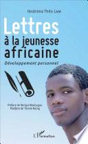 Lettres    la jeunesse africaine