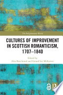 Cultures of Improvement in Scottish Romanticism  1707 1840