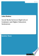 Social Media between High School Graduates and Higher Education Institutions