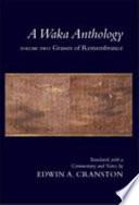 A Waka Anthology: Grasses of remembrance (2 v.)