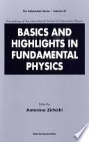 Basics and Highlights in Fundamental Physics