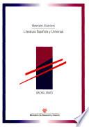 Literatura española y universal. Materiales didácticos. Bachillerato