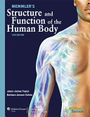 Memmler s Structure and Function of the Human Body