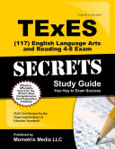 TExES  117  English Language Arts and Reading 4 8 Exam Secrets Study Guide