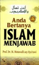 Anda Bertanya Islam Menjawab