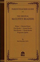 Parent Teacher Guide for the Original McGuffey Readers