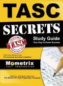 Tasc Secrets Study Guide  Tasc Exam Review for the Test Assessing Secondary Completion