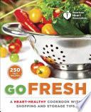 American Heart Association Go Fresh book
