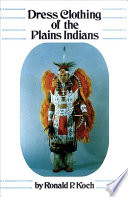 Dress Clothing Of The Plains Indians