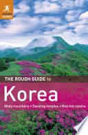 The Rough Guide to Korea