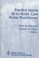 Practice Issues for the Acute Care Nurse Practitioner