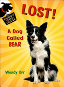 LOST  A Dog Called Bear