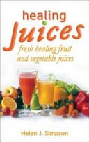 Healing Juices