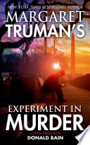Margaret Truman s Experiment in Murder