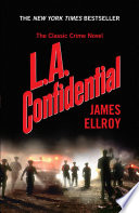 L.A. Confidential by James Ellroy