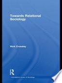 Towards Relational Sociology