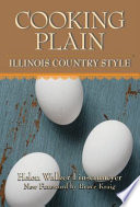 Cooking Plain  Illinois Country Style