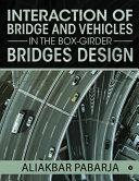 Interaction Of Bridge And Vehicles In The Box Girder Bridges Design