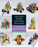 The LEGO Power Functions Idea Book  Volume 2