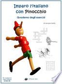 Imparo l italiano con Pinocchio  Quaderno degli Esercizi   Per studenti di lingua italiana