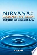 Nirvana in the Garden of Eden