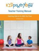 Kid Power Yoga Teacher Training Manual