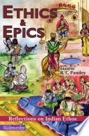 Ethics and Epics