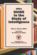 AFIO s Guide to the Study of Intelligence