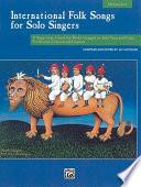International Folk Songs for Solo Singers