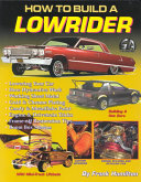 How to Build a Low Rider