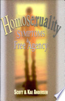 Homosexuality   Symptoms and Free Agency