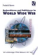 Recherchieren und Publizieren im World Wide Web