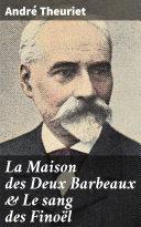 La Maison des Deux Barbeaux & Le sang des Finoël Book