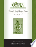 The Story of the World  History for the Classical Child  Early Modern Times  Tests and Answer Key  Vol  3   Story of the World