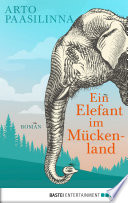 Ein Elefant im M  ckenland