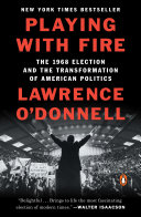 Playing With Fire : o'donnell, an important and enthralling new account of...