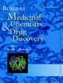 Burger s Medicinal Chemistry and Drug Discovery  6 Volume Set