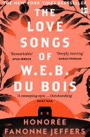 The Love Songs Of W E B Du Bois