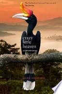 Crazy Little Heaven