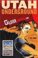 Utah Underground