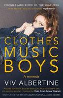 Clothes, Clothes, Clothes, Music, Music, Music, Boys, Boys, Boys
